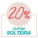 Promoção Dia das solteiras 2020 - Selo 20% Off