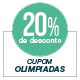 Promoção Olimpíadas - Selo de 20% Off