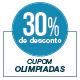 Promoção Olimpíadas - Selo de 30% Off