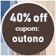 Promoção Outono - SELO 40% Off